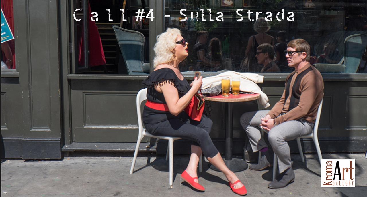 Call#04 | Sulla strada