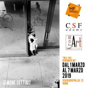 01 marzo 2019 ore 18.30 vernissage mostra fotografica | Simone Settimo Will you remember me? la mostra è visitabile fino al 7 marzo 2019 a cura di Tetenal Italia