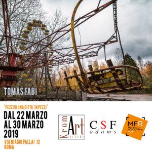 22 marzo Venerdi 2019 vernissage ore 18,30 mostrafotografica |Tomas Fabi Pripyat Pezzi di una città a Pezzi a cura di Luisa Briganti